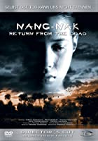 Nang-Nak - Return from the Dead