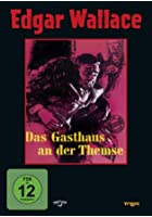 Edgar Wallace - Das Gasthaus an der Themse