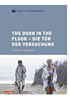 The Door in the Floor - Die T&uuml;r der Versuchung