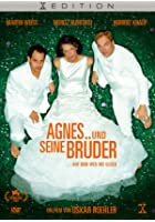 Agnes und seine Br&uuml;der
