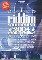 Riddim Soundclash 2004 - The Big Showdown