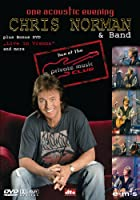 "Chris Norman - One Acoustic Evening: Live at the ""Private Music Club"""