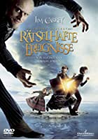 Lemony Snicket - R&auml;tselhafte Ereignisse