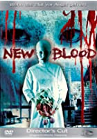 New Blood - Director's Cut