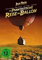 Die phantastische Reise im Ballon