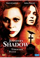Jennifer's Shadow - Tödlicher Fluch