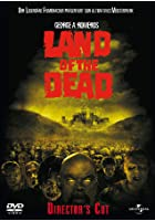 Land of the Dead - Director's Cut