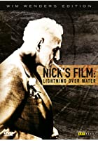 Nick&#39;s Film - Lightning over Water - Wim Wenders Edition