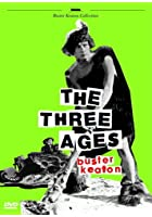 Buster Keaton - The Three Ages