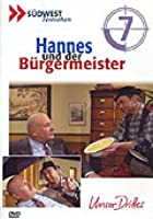 Hannes und der B&uuml;rgermeister - Vol. 7