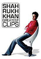 Shahrukh Khan - Greatest Clips
