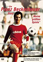 Die Franz Beckenbauer Story