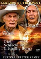 Die Schlacht am Little Big Horn