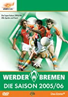 Werder Bremen - Die Saison 2005/06