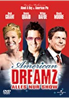 American Dreamz - Alles nur Show