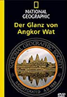 National Geographic - Der Glanz von Angkor Wat