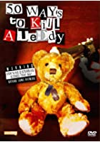 50 Ways to Kill a Teddy