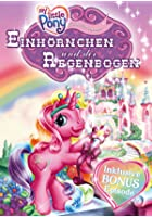 My Little Pony - Einh&ouml;rnchen und der Regenbogen