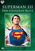 Superman III - Der st&auml;hlerne Blitz