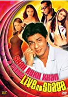 Shahrukh Khan &amp; Friends - Live on Stage