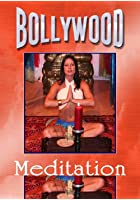 Bollywood Meditation
