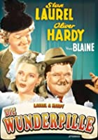 Laurel &amp; Hardy - Die Wunderpille