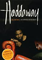 Haddaway - All The Best - His Greatest Hits &amp; Videos