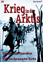 Krieg in der Arktis - Sturm im Norden &amp; Verbrannte Erde