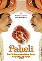 Paheli - Die Sch&ouml;ne und der Geist