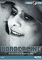Borderline - Stummfilm Edition