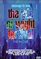 The Isle of Wight Festival - The Movie