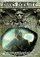The Isle of Living Dead