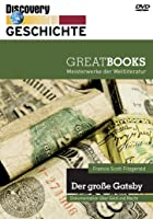 Discovery Geschichte - Great Books: Francis Scott Fitzgerald - Der gro&szlig;e Gatsby