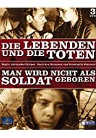 Die Lebenden und die Toten / Man wird nicht als Soldat geboren