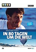 Michael Palin - In 80 Tagen um die Welt