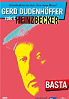Gerd Dudenh&ouml;ffer spielt Heinz Becker: BASTA
