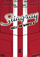 Stingray - Hell on Wheels