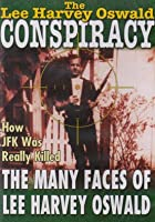 The Lee Harvey Oswald Conspiracy