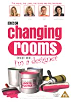 Changing Rooms - Trust Me... I'm A Designer