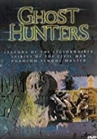 Ghosthunters - Legends Of The Legionnaires / Spirits Of The Civil War / Phantom Schoolmaster