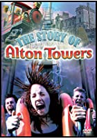 The Alton Towers Story