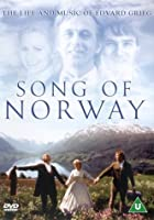 Song Of Norway - The Life And Music Of Edvard Grieg