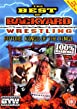 Best Of Backyard Wrestling - Vol. 1