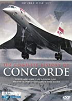 The Complete History Of Concorde