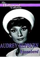 The Hollywood Collection - Audrey Hepburn - Remembered