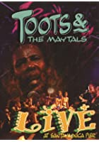 Toots And The Maytals - Live At Santa Monica Pier