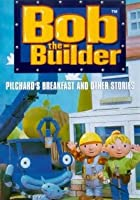Bob The Builder - Pilchard's Breakfast