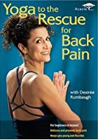 Yoga To The Rescue - Back Pain