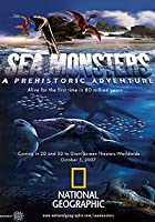 Sea Monsters 3D - A Prehistoric Adventure