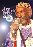 Lee 'Scratch' Perry - Live At The Jazz Cafe